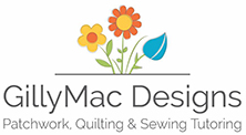 GillyMac Designs | Patchwork, Quilting and Sewing Tutor, Berkshire
